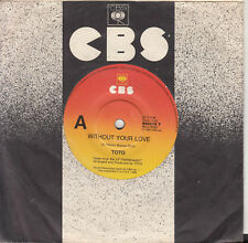 TOTO Without Your Love / Can't Stand It Any Longer 45