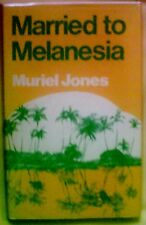 Jones, M: Married to Melanesia