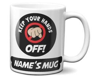 Funny Humour KEEP YOUR HANDS OFF Joke Coffee Mug Gift 11oz Ceramic