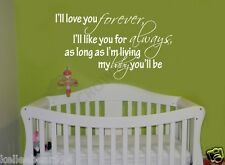 ILL I'LL LOVE YOU FOREVER Vinyl Wall Decal Sticker Cute Baby Quotes Nursery Kids