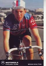 CYCLISME carte  cycliste BRIAN WALTON équipe MOTOROLA 1991