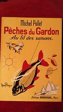 PECHES DU GARDON AU FIL DES SAISONS Michel Pollet  Bornemann 1965