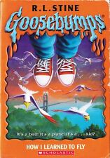 Goosebumps: How I Learned to Fly Bk. 52 by R. L. Stine 2006, Paperback