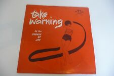 TAKE WARNING BY THE SOUNDS OF JOY. LP IBIS FROM TRINIDAD. SPA 1145. CALYPSO.