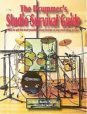 The Drummer's Studio Survival Guide The Studio Series