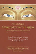The Buddha's Medicine for the Mind: Cultivating Wisdom and Compassion by Venera