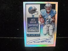 2015 CONTENDERS AMEER ABDULLAH CHAMPIONSHIP TICKET AUTO /25 LIONS! WOW!
