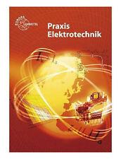 Praxis Elektrotechnik (Taschenbuch)