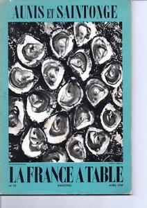 Ancien Magazine La France à Table - n° 78 - Avril 1959 - Aunis Et Saintonge