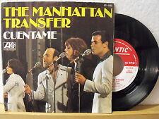"7"" Single - THE MANHATTAN TRANSFER - Cuentame - SPAIN Atlantic 1513 // 1977"