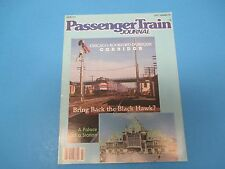 Passenger Train Journal Magazine July 1988, Bring Back the Black Hawk? Issue 127