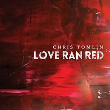 Chris Tomlin - LOVE RAN RED with Waterfall, Jesus Loves Me, and At the Cross