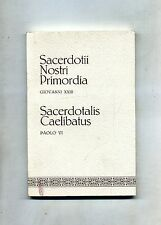 SACERDOTII NOSTRI PRIMORDIA#SACERDOTALIS CAELIBATUS#De Sacerdotio n.4#1971 1A ED