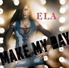 ELA - MAKE MY DAY  CD NEU