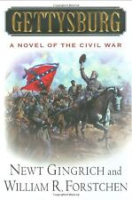 Gettysburg: A Novel of the Civil War by Newt Gingrich, William Forstchen