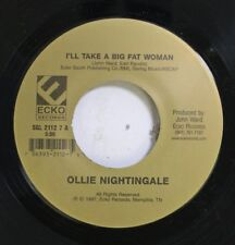 90'S Nm! 45 Ollie Nightingale - I'Ll Take A Big Fat Woman / Two Wrongs Made A Ri