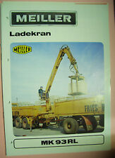 Sales Brochure altes Original Prospekt Meiller Ladekran MK 93 RL