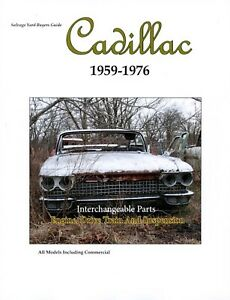 Cadillac Interchangeable Parts Buyer's Guide 1959-1976