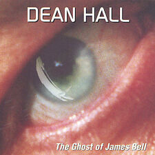 The Ghost of James Bell by Dean Hall (CD, Oct-2004, Python)