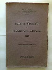LES BASES DE REGLEMENT REQUISITIONS MILITAIRES 1943 LESAFFRE GUERRE 39 45