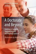A DOCTORATE AND BEYOND - GOODWIN, GRAHAM C./ GRAEBE, STEFAN F./ SANDFORD, ADAM (