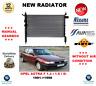 Para Opel Astra F 1.4i 1.6i si 1991- > 1998 Nuevo Motor Radiador ** OE Calidad**