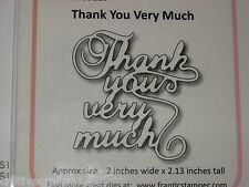 "FRANTIC STAMPER - ""THANK YOU VERY MUCH"" FRA9213 PHRASE FOR CARDS AND SCRAPBOOK"