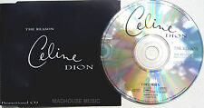 CELINE DION CD The Reason - Radio Edit 1 TRACK UK PROMO Only MINT