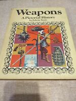 Weapons A Pictorial History Edwin Tunis Book 1972 Prehistoric to 1950's