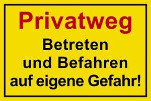 ☆ Schild - Privatweg - Betreten u. Befahren auf eigene Gefahr 300x200 Kunststoff
