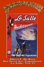 Ebook - Der Geist des Sagamoren - La Salle Band 15 von Albert F. De Bary