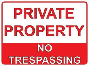 PRIVATE PROPERTY NO TRESPASSING - 1.4MIL THICK PLASTIC / POLY SIGN - 225 X 300MM