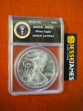 2011 (S) $1 AMERICAN SILVER EAGLE ANACS MS70 (STRUCK AT THE SAN FRANCISCO MINT)