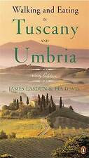 Walking and Eating in Tuscany and Umbria: Revised Edition-ExLibrary