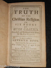 HUGO GROTIUS: TRUTH OF THE CHRISTIAN RELIGION IN SIX BOOKS, 1719 - Christianity