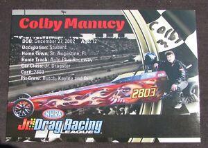 Colby Manucy NHRA Junior Drag Racing #2803 Autographed HANDOUT / POSTCARD