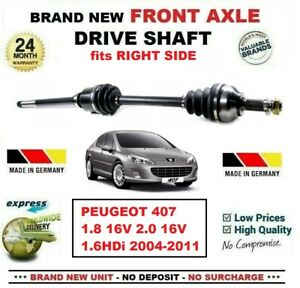 FOR PEUGEOT 407 1.8 16V 2.0 16V 1.6HDi 2004-2011 NEW FRONT AXLE RIGHT DRIVESHAFT