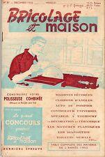 BRICOLAGE ET MAISON 37 DECEMBRE 1952 RARISSIME COUVERTURE DE M.TILLIEUX