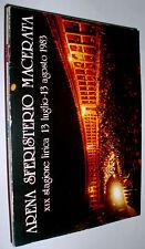 Arena Sferisterio 19° Stagione lirica Macerata 1983