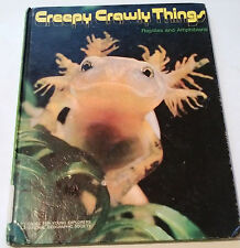 Books for Young Explorers: Creepy Crawly Things Reptiles and Amphibians