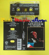 MC CHARLES AZNAVOUR La mamma GOLDEN AGE 1993 italy FREMUS 478 no cd lp dvd vhs