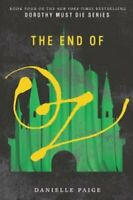 The End of Oz by Danielle Paige 9780062423788 | Brand New | Free UK Shipping