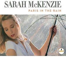 Paris In The Rain - Sarah Mckenzie (2017, CD NEUF)