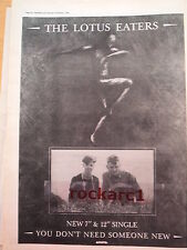 LOTUS EATERS U Don't Need Someone New 1983 Poster size Press ADVERT 16x12 inches