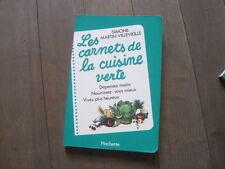 Simone MARTIN-VILLEVIEILLE: les carnets de la cuisine verte