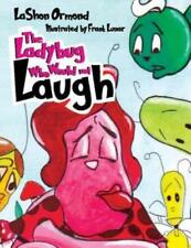 The Ladybug Who Would Not Laugh