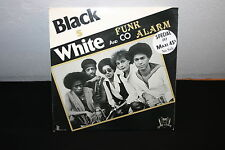 "BLACK WHITE & CO   MAXI 45T 12""   FUNK ALARM SPECIAL DJ"
