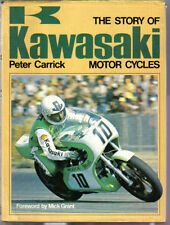 Kawasaki Motorcycles story of by Carrick Motorcycle Models Racing Riders +