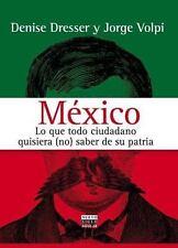 México lo que todo Ciudadano by Jorge Volpi (2006, Paperback)