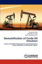 Demulsification of Crude Oil Emulsion by Ahmed Ali Fadda, Ayman Mohamady Atta...